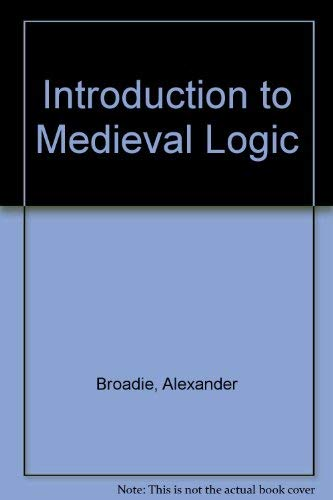 9780198249412: Introduction to Medieval Logic