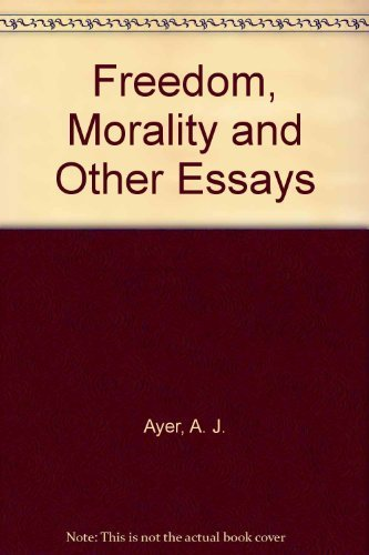 9780198249610: Freedom and Morality and other Essays
