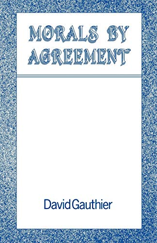 9780198249924: Morals by Agreement