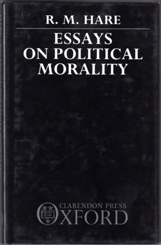 9780198249955: Essays on Political Morality