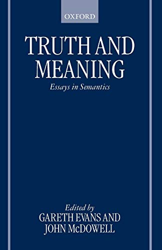 9780198250074: Truth and Meaning: Essays in Semantics