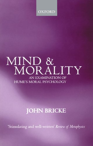 9780198250111: Mind and Morality: An Examination of Hume's Moral Psychology