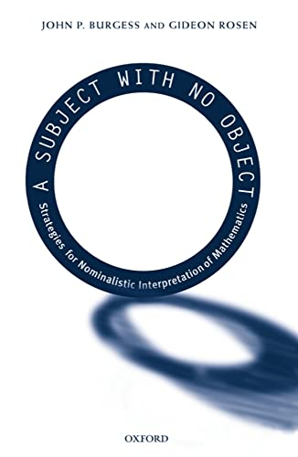9780198250128: A Subject With No Object: Strategies for Nominalistic Interpretation of Mathematics