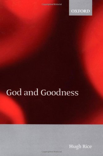 9780198250289: God and Goodness