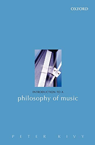 9780198250487: Introduction to a Philosophy of Music