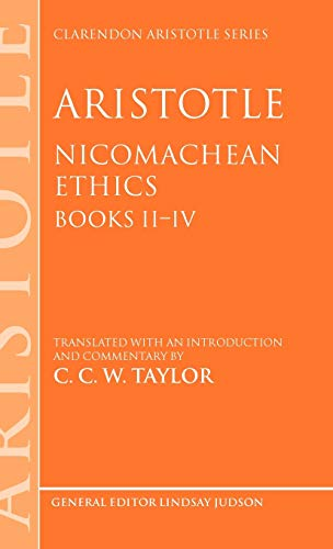 9780198250661: Aristotle: Nicomachean Ethics, Books II--IV: Translated with an Introduction and Commentary (Clarendon Aristotle Series)