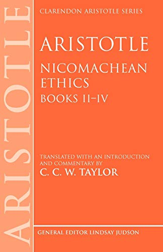 9780198250678: Aristotle: Nicomachean Ethics, Books II--IV: Translated with an Introduction and Commentary: Bk.s 2-4 (Clarendon Aristotle Series)