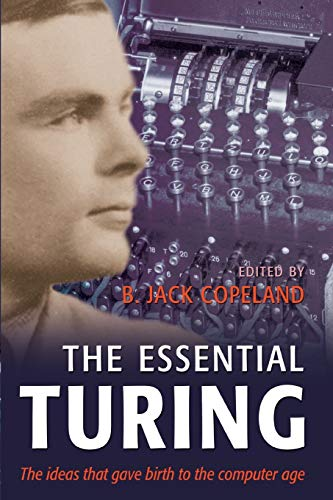 9780198250807: The Essential Turing