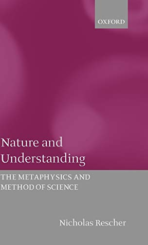 9780198250852: Nature and Understanding: The Metaphysics and Methods of Science