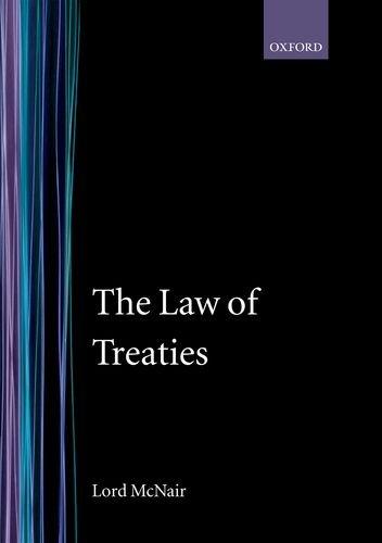 9780198251521: The Law of Treaties
