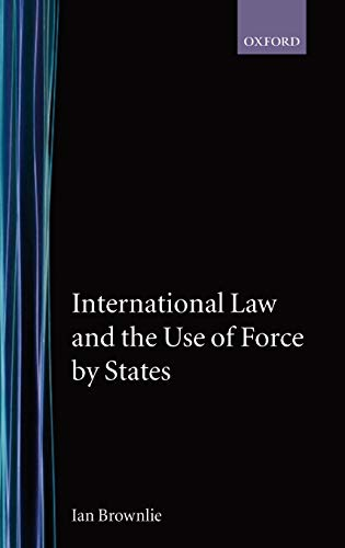 9780198251583: International Law and the Use of Force by the States