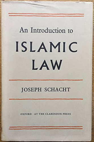 9780198251613: Introduction to Islamic Law