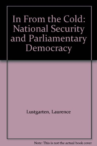 9780198252344: In From the Cold: National Security and Parliamentary Democracy