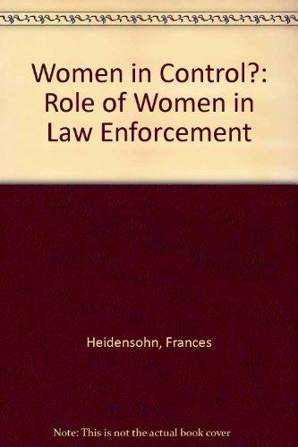 9780198252559: Women in Control?: Role of Women in Law Enforcement