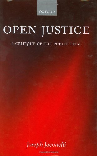 9780198252580: Open Justice: A Critique of the Public Trial
