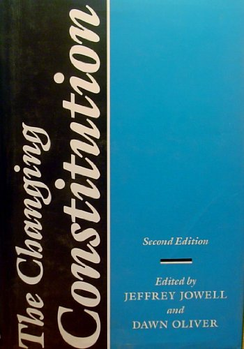 9780198252764: The Changing Constitution