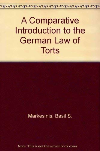 9780198252856: A Comparative Introduction to the German Law of Torts