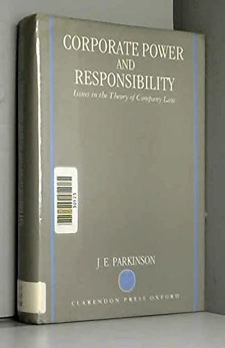 9780198252887: Corporate Power and Responsibility: Issues in the Theory of Company Law