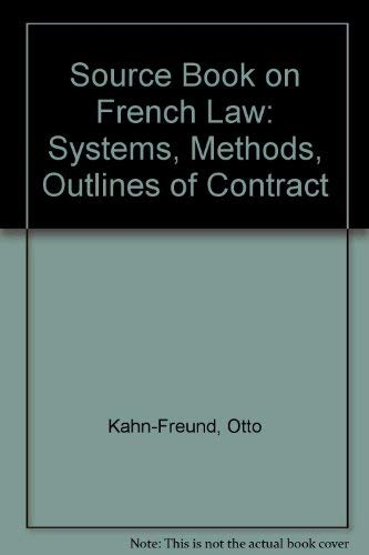 9780198253075: Source Book on French Law: Systems, Methods, Outlines of Contract