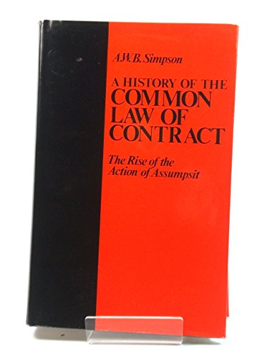 9780198253273: History of the Common Law of Contract: The Rise of the Action of Assumpsit