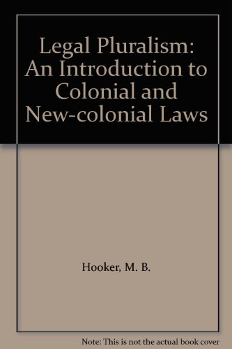 9780198253297: Legal Pluralism: An Introduction to Colonial and New-colonial Laws
