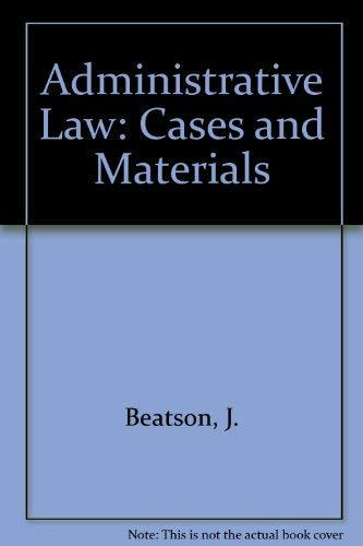 9780198253402: Administrative Law: Cases and Materials