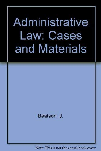 9780198253419: Administrative Law: Cases and Materials