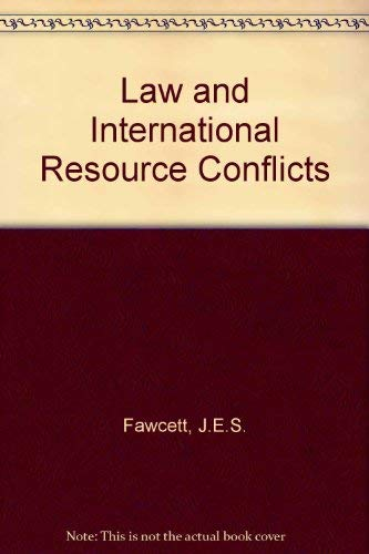 9780198253594: Law and International Resource Conflicts (Royal Institute of International Affairs)