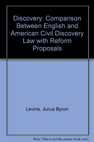 9780198253686: Discovery: A Comparison Between English and American Civil Discovery Law with Reform Proposals