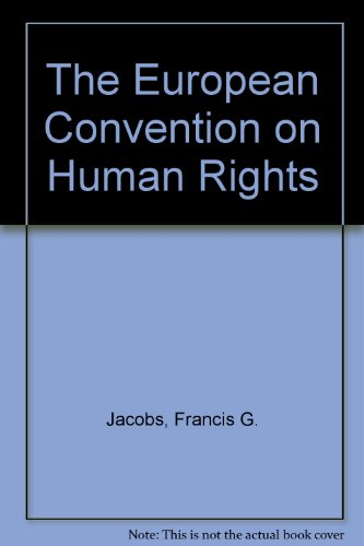 9780198253709: The European Convention on Human Rights