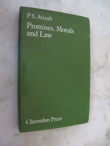 9780198253778: Promises, Morals, and Law