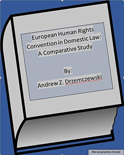 9780198253969: European Human Rights Convention in Domestic Law: A Comparative Study