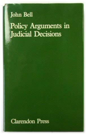 9780198253976: Policy Arguments in Judicial Decisions
