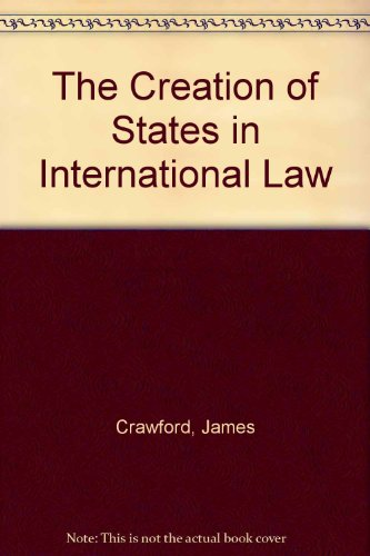 9780198254027: The Creation of States in International Law