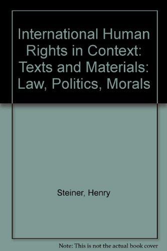 9780198254263: International Human Rights in Context: Law, Politics, Morals