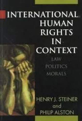 9780198254263: International Human Rights in Context: Law, Politics, Morals: Text and Materials