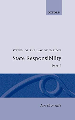 9780198254522: System of the Law of Nations: State Responsibility Part I