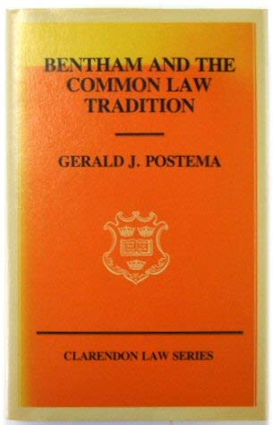 9780198255055: Bentham and the Common Law Tradition (Clarendon Law Series)