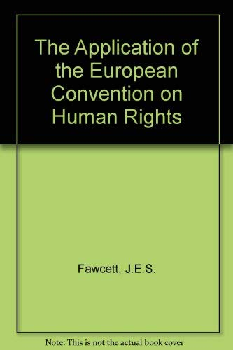 9780198255093: The Application of the European Convention on Human Rights