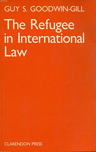 9780198255185: The Refugee in International Law