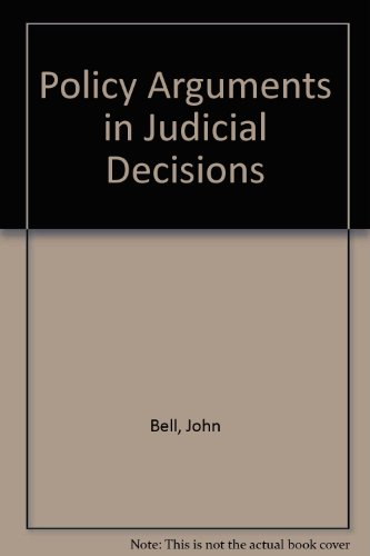 9780198255222: Policy Arguments in Judicial Decisions