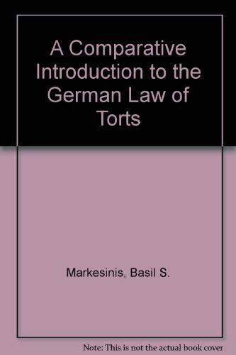 9780198255314: The German Law of Torts: A Comparative Introduction