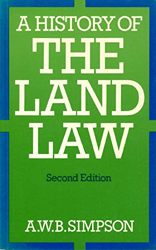 9780198255369: A History of the Land Law