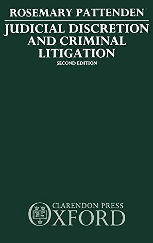 9780198255673: Judicial Discretion and Criminal Litigation