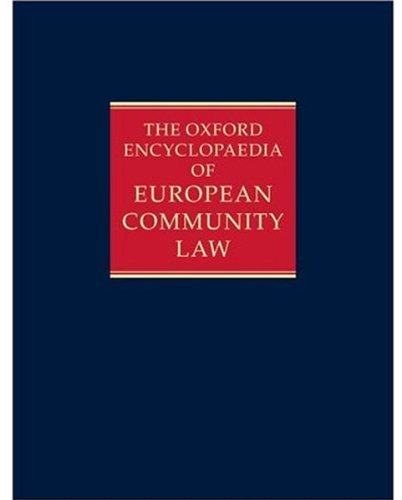 9780198256007: The Oxford Encyclopaedia of European Community Law: Volume II: The Law of the Internal Market