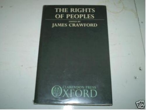 The Rights of Peoples (0198256248) by Crawford, James; Kruuk, Hans