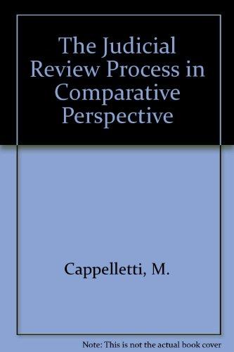 The Judicial Process in Comparative Perspective: Cappelletti, Mauro