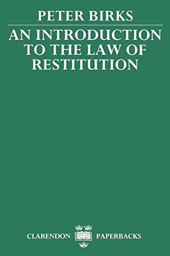9780198256458: An Introduction to the Law of Restitution (Clarendon Paperbacks)