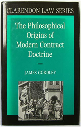 9780198256649: The Philosophical Origins of Modern Contract Doctrine (Clarendon Law)