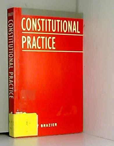 9780198256816: Constitutional Practice